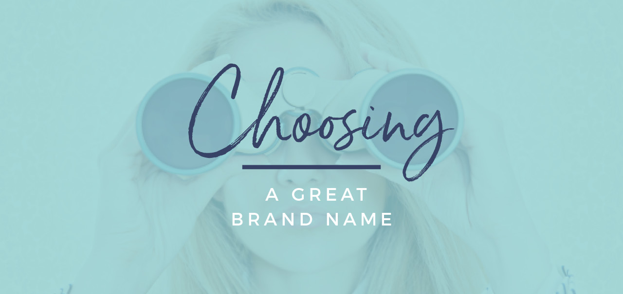 choosing a great brand name